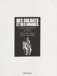 Le Pichon - Des Soldats et des hommes - Archives photographiques de l'armée.