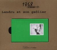 Le Pouce et l'Index - Landru et son geôlier.