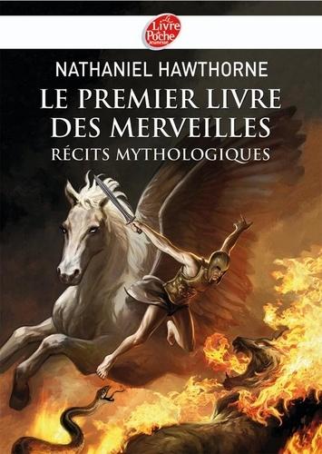 Le premier livre des merveilles - Récits mythologiques - Texte intégral
