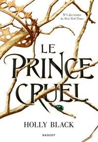 Le prince cruel - Les trois premiers chapitres inédits à découvrir en avant-première.