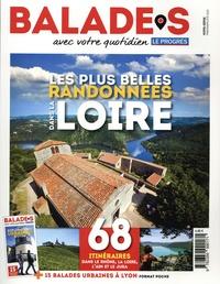 Manuel da Fonseca - Le Progrès Hors-série printemps : Les plus belles randonnées dans la Loire - 68 itinéraires dans le Rhône, la Loire, l'Ain et le Jura. Avec supplément 15 balades urbaines à Lyon.