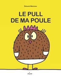 Édouard Manceau - Le pull de ma poule.