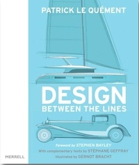 Le quement Patrick et Bracht Gernot - Design: between the lines.