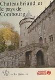 Le Quintrec - Chateaubriand et le pays de Combourg.
