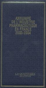Le Quotidien du Médecin - Annuaire de l'industrie pharmaceutique en France 2003-2004.