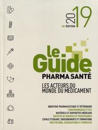 Télécharger des livres gratuits Kindle amazon prime Le Guide pharma santé  - Les acteurs du monde du médicament 9782903142377 (Litterature Francaise) par Le Quotidien du Médecin