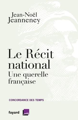 Le récit national. Une querelle française
