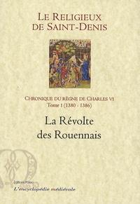 Rhonealpesinfo.fr Chronique du règne de Charles VI (1380-1422) - Tome 1, 1380-1386, La révolte des Rouennais Image