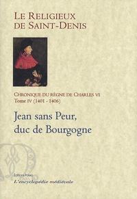 Era-circus.be Chronique du règne de Charles VI (1380-1422) - Tome 4, 1401-1406, Jean sans Peur, duc de Bourgogne Image
