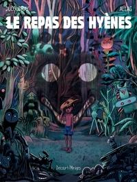 Aurélien Ducoudray - Le Repas des hyènes.