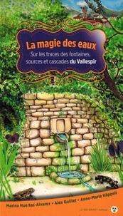 Le Revenant éditeur - La magie des eaux - Sur les traces des fontaines, sources et cascades du Vallespir.