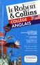 Le Robert & Collins - Le Robert & Collins collège anglais.