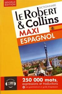 Le Robert & Collins - Le Robert & Collins Maxi espagnol-français et français-espagnol.