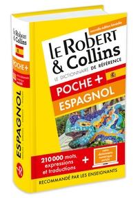 Le Robert & Collins - Le Robert & Collins poche + espagnol.