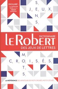 Le Robert - Dictionnaire Le Robert des jeux de lettres.