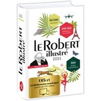 Le Robert - Le Robert Illustré - Avec le dictionnaire numérique enrichi de 100 vidéos.