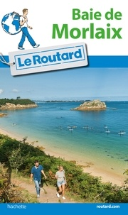 Baie De Morlaix Le Routard Decitre 9782012799882 Livre