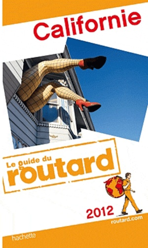 Le Routard - Californie.