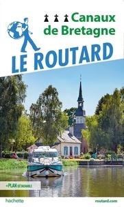 Le Routard - Canaux de Bretagne. 1 Plan détachable