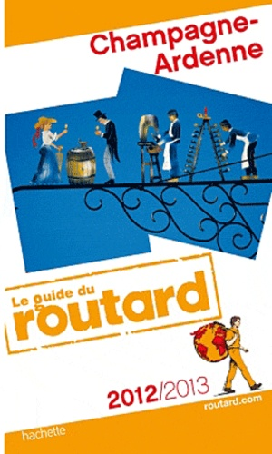 Le Routard - Champagne-Ardenne.