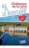 Le Routard - Châteaux de la Loire - Touraine et Berry.