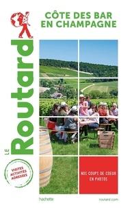 Le Routard - Côte des Bar en Champagne.