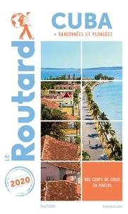 Le Routard - Cuba - + Randonnées et plongées.