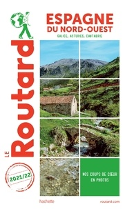 Le Routard - Espagne du Nord-Ouest - Galice, Asturies, Cantabrie.