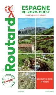 Le Routard - Espagne Nord-Ouest - Galice, Asturies, Cantabrie.