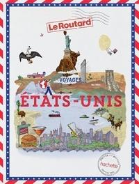 Le Routard - Etats-Unis - Votre passeport pour découvrir le monde.