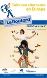 Le Routard - Faire son alternance en Europe.