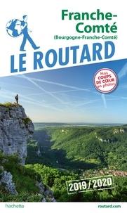 Le Routard - Franche-Comté - Bourgogne, Franche-Comté.