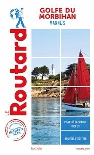Le Routard - Golfe du Morbihan - Vannes. 1 Plan détachable