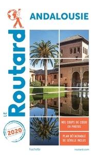 Le Routard - Guide du Routard Andalousie.