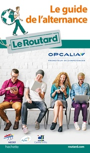 Le Routard - Guide du Routard de l'alternance.
