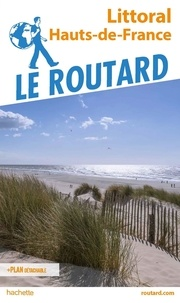 Le Routard - Guide du Routard Littoral Hauts-de-France. 1 Plan détachable