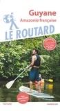 Le Routard - Guyane - Amazonie française. 1 Plan détachable