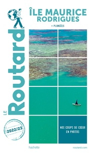 Le Routard - Ile Maurice, Rodrigues.