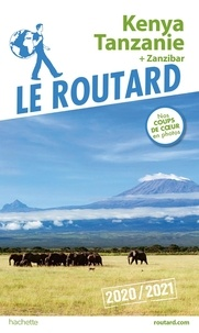 Le Routard - Kenya, Tanzanie - + Zanzibar.