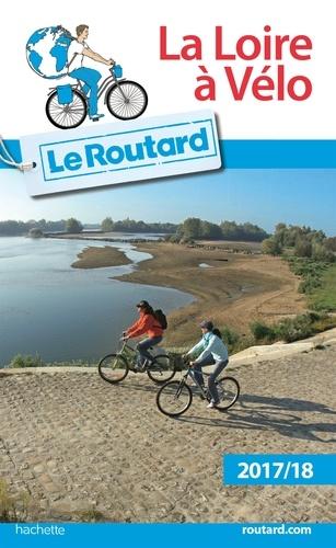 La Loire à vélo  Edition 2017-2018