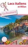 Le Routard - Lacs italiens et Milan. 1 Plan détachable