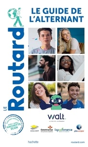 Le Routard - Le guide de l'alternant.