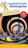 Le Routard - Le guide de la visite d'entreprise.