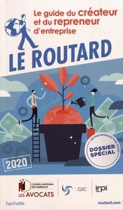 Le guide du créateur et du repreneur d'entreprise -  Le Routard |
