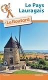 Le Routard - Le Pays Lauragais.