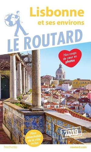 Lisbonne et ses environs  Edition 2019 -  avec 1 Plan détachable