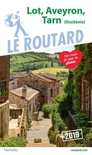 Le Routard - Lot, Aveyron, Tarn (Occitanie).