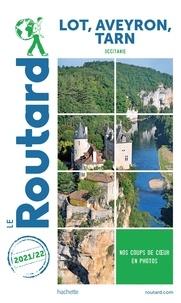 Le Routard - Lot, Aveyron, Tarn.