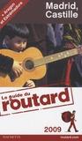 Le Routard - Madrid, Castille - Aragon et Estrémadure.