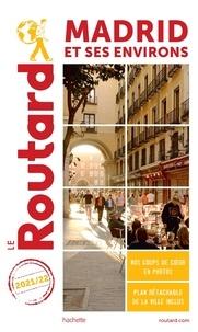 Le Routard - Madrid et ses environs. 1 Plan détachable
